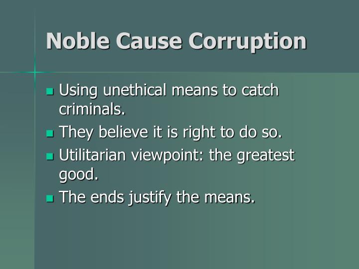 Noble Cause Corruption