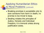 applying humanitarian ethics to moral problems continued