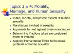 topics 3 4 morality marriage and human sexuality