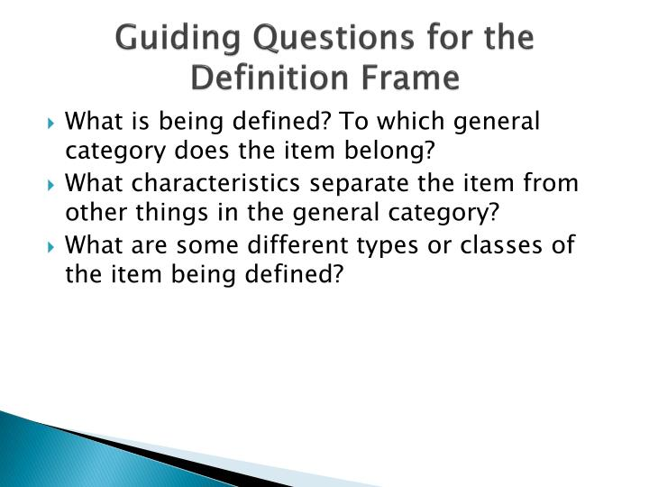 Guiding Questions for the Definition Frame
