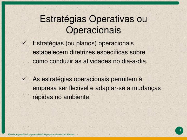Estratégias Operativas ou Operacionais