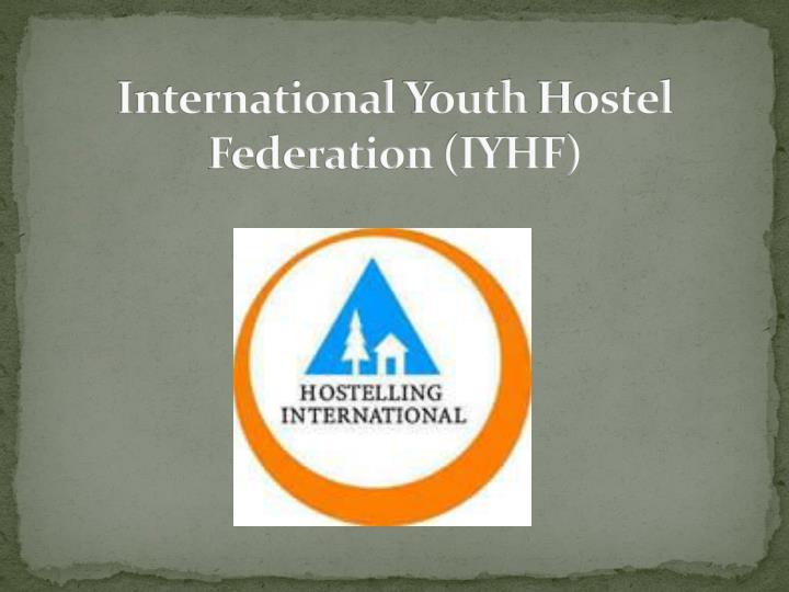 International youth hostel federation iyhf