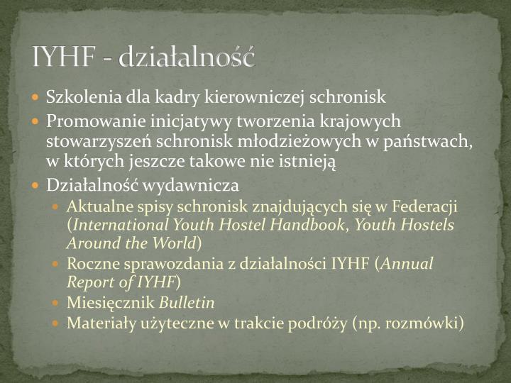 IYHF - działalność
