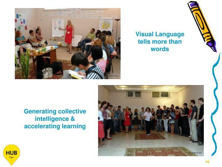 Visual Language tells more than words