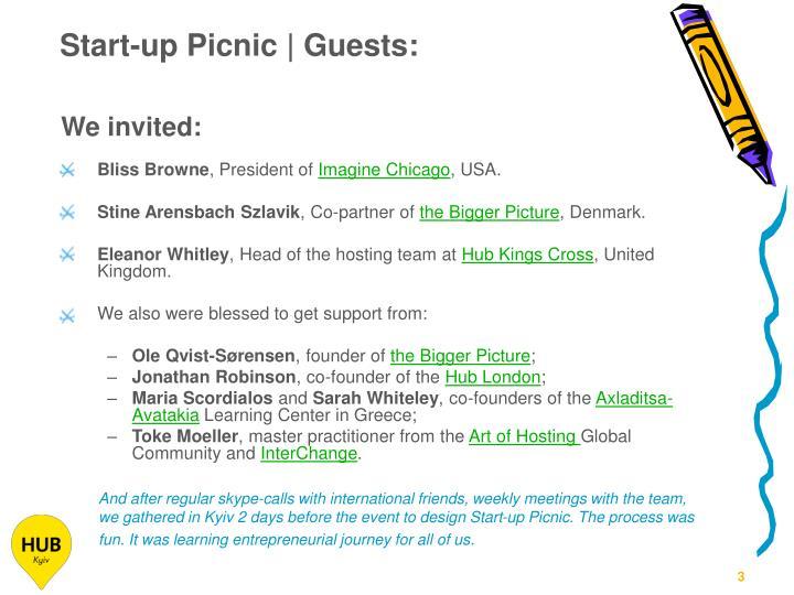 We invited