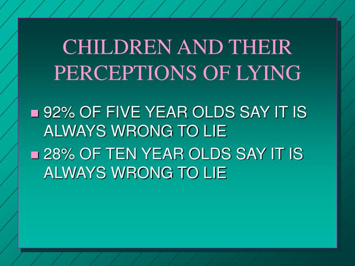 Children and their perceptions of lying