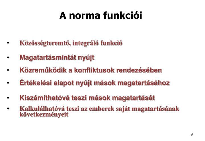 A norma funkciói