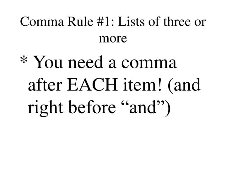 Comma rule 1 lists of three or more