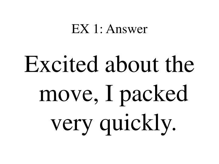 EX 1: Answer
