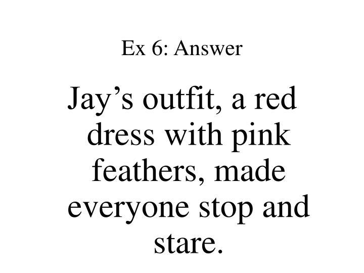 Ex 6: Answer