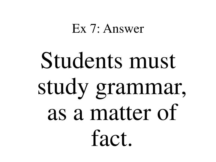 Ex 7: Answer