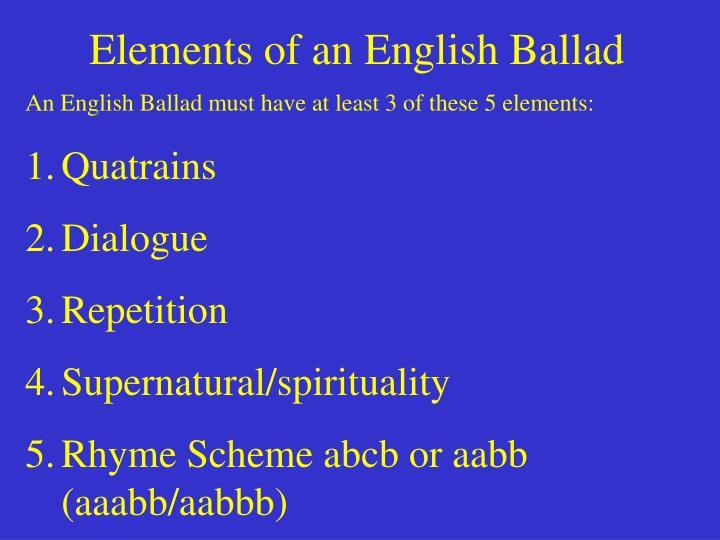 Elements of an English Ballad