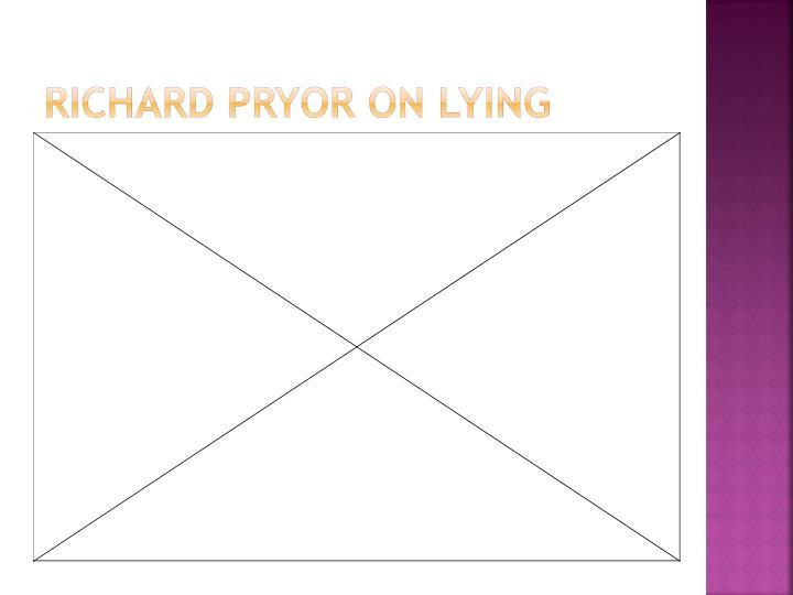 Richard Pryor on Lying