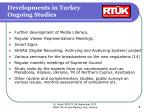 developments in turkey ongoing studies