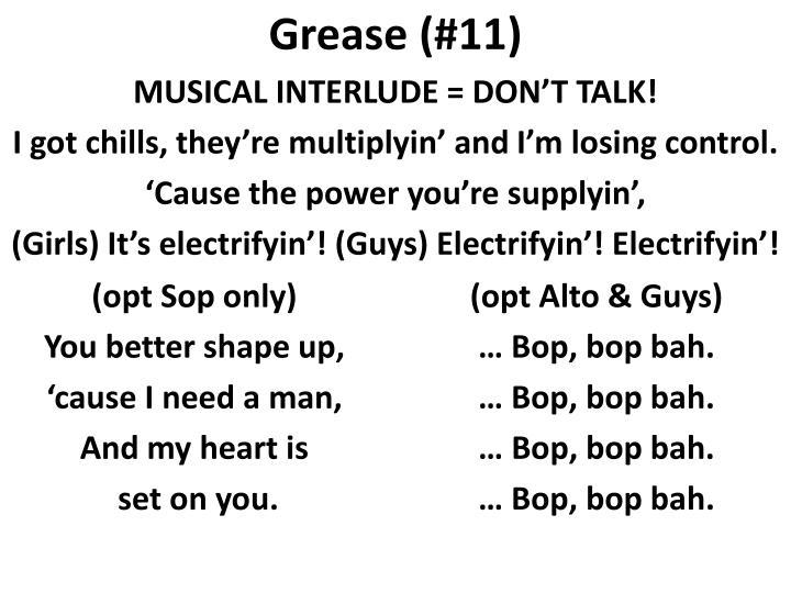 MUSICAL INTERLUDE = DON'T TALK!
