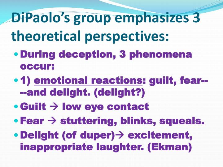DiPaolo's group emphasizes 3 theoretical perspectives: