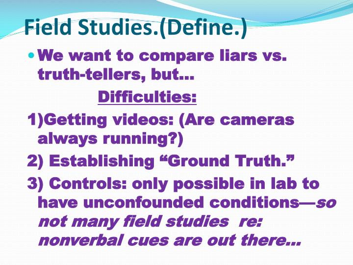 Field Studies.(Define.)