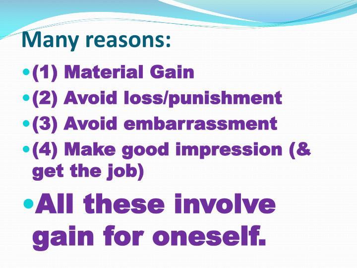 Many reasons: