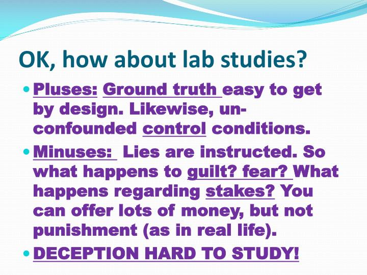 OK, how about lab studies?
