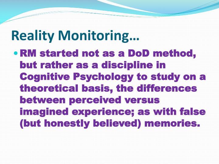 Reality Monitoring…