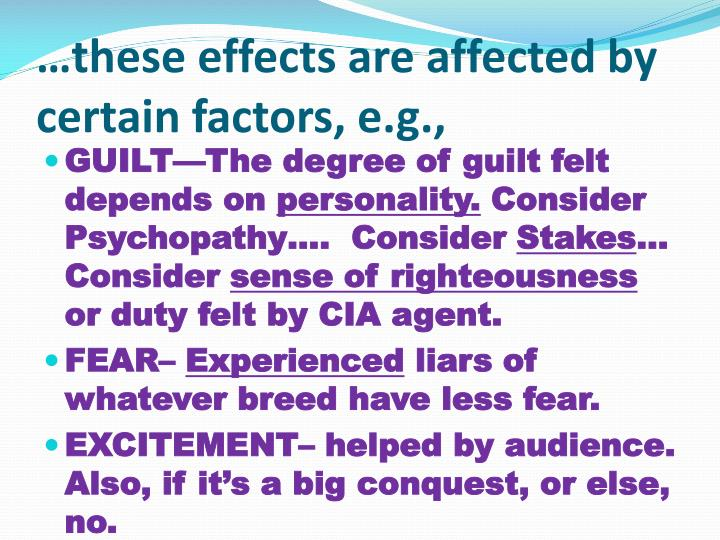 …these effects are affected by certain factors, e.g.,