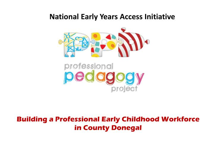 national early years access initiative