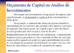 or amento de capital ou an lise de investimentos