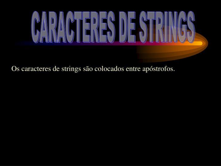 CARACTERES DE STRINGS