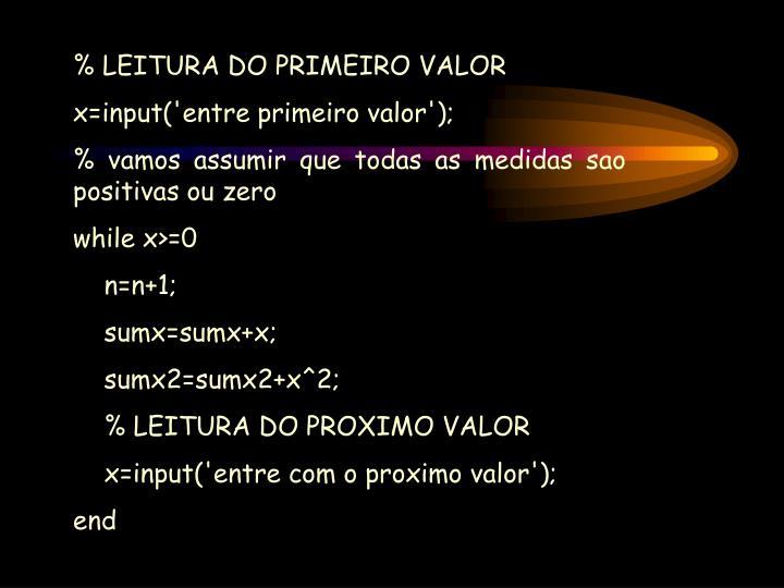 % LEITURA DO PRIMEIRO VALOR