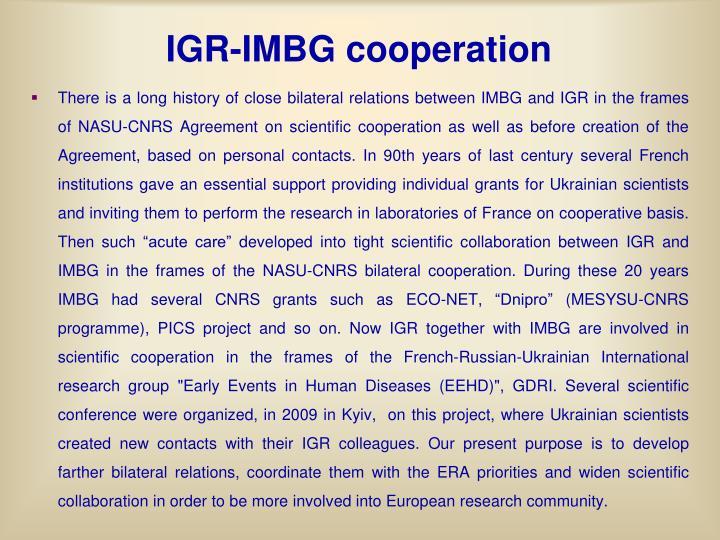 IGR-IMBG cooperation