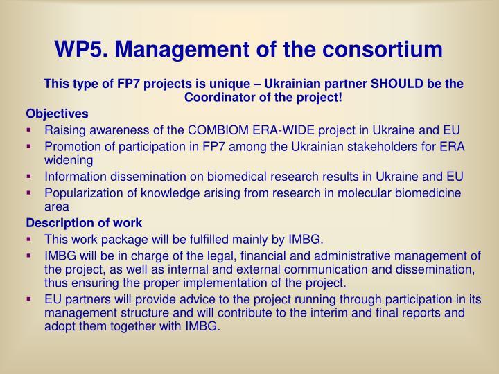 WP5. Management of the consortium