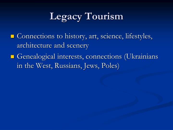Legacy Tourism