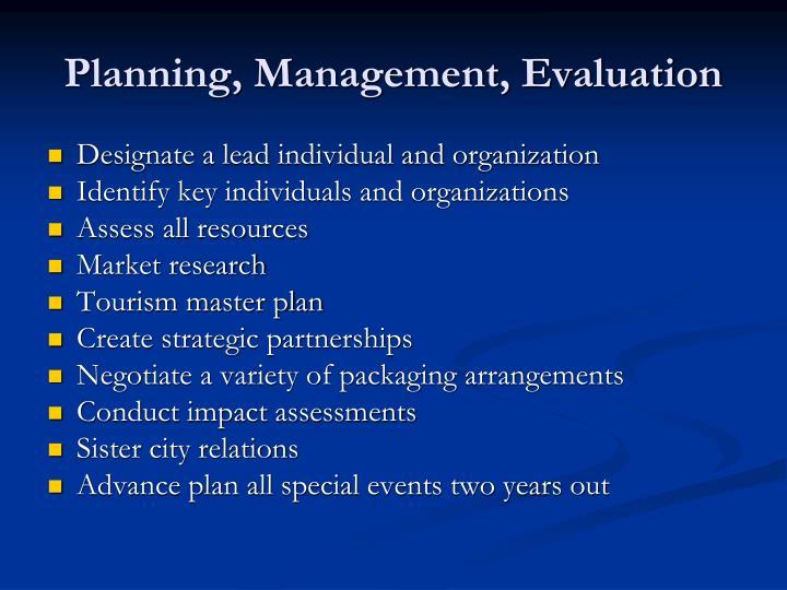Planning, Management, Evaluation