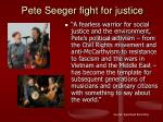 pete seeger fight for justice