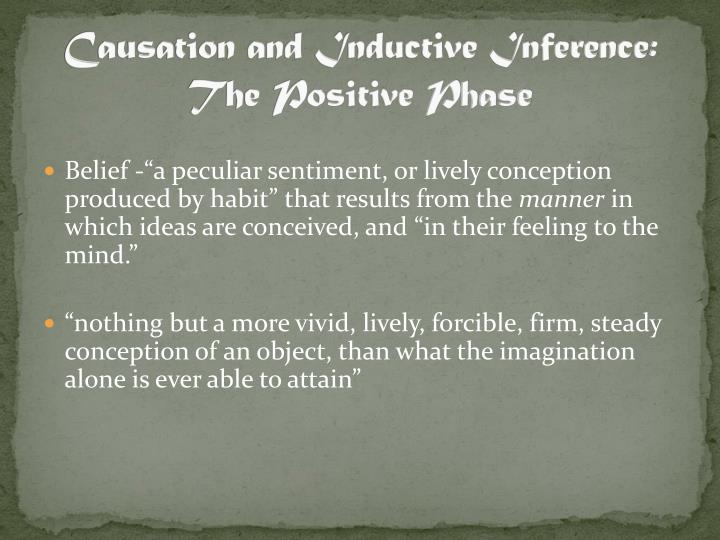 Causation and Inductive Inference: The Positive Phase