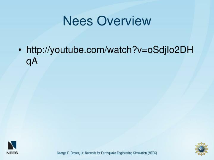 Nees overview