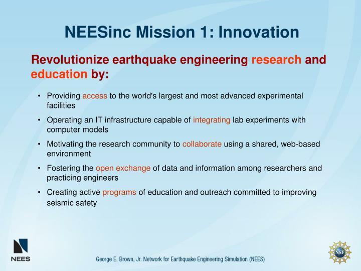 NEESinc Mission 1: Innovation