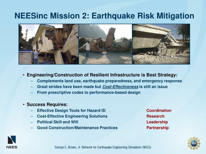 NEESinc Mission 2: Earthquake Risk Mitigation