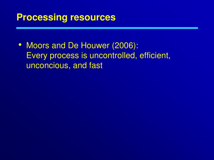 Processing resources
