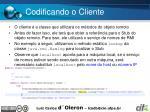 codificando o cliente
