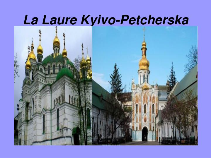 La Laure Kyivo-Petcherska