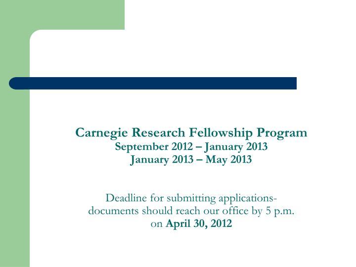 Carnegie Research Fellowship Program