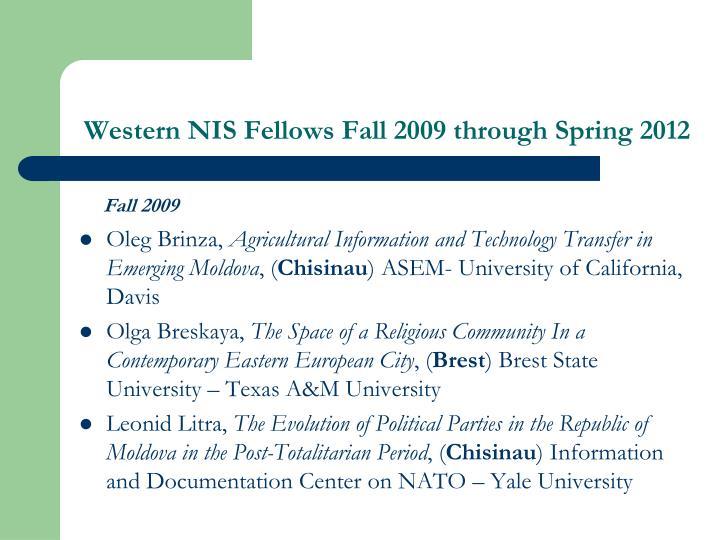 Western NIS Fellows Fall 2009 through Spring 2012