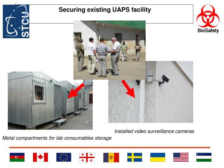 Securing existing UAPS facility
