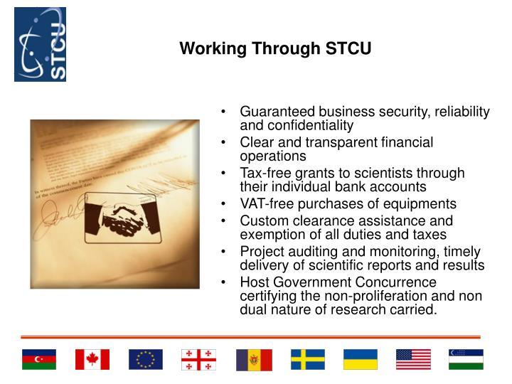 Working Through STCU
