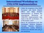 international workshop on cns atm implementation