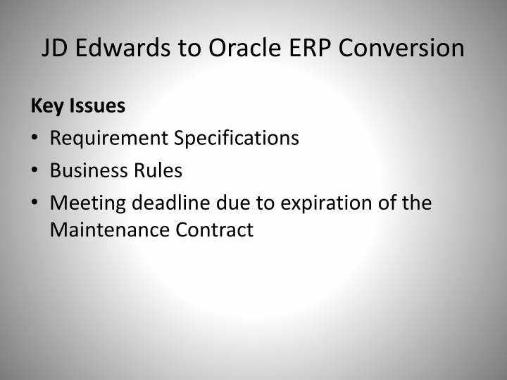 Jd edwards to oracle erp conversion1