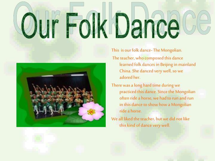 Our Folk Dance