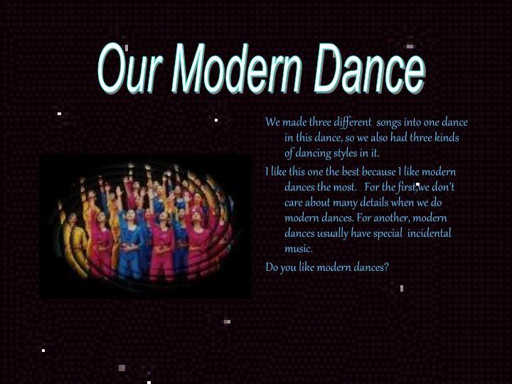 Our Modern Dance
