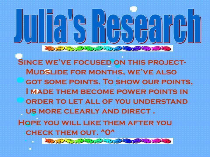 Julia's Research